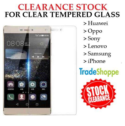 [CLEARANCE STOCK] Tempered Glass for Model Huawei, Oppo, Sony, Lenovo, Samsung, iPhone (Transparent)