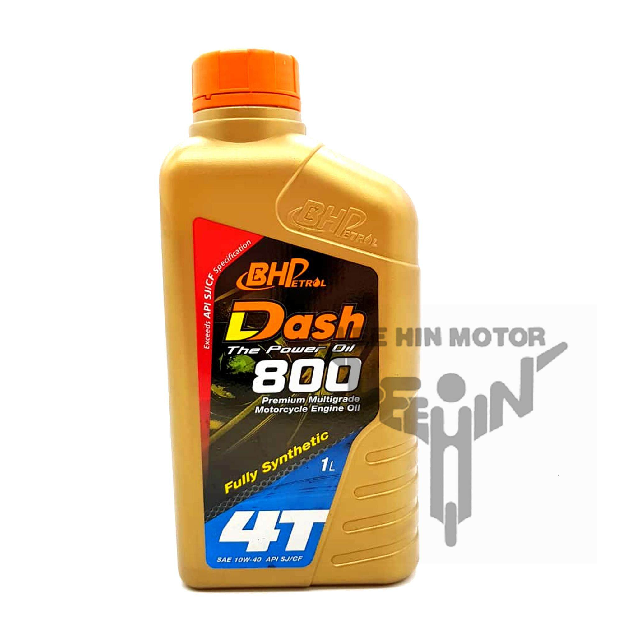 Original BHP Petrol Dash 800 Fully Synthetic 10w40 Engine Oil 4T Minyak Hitam ( 1 Litre )
