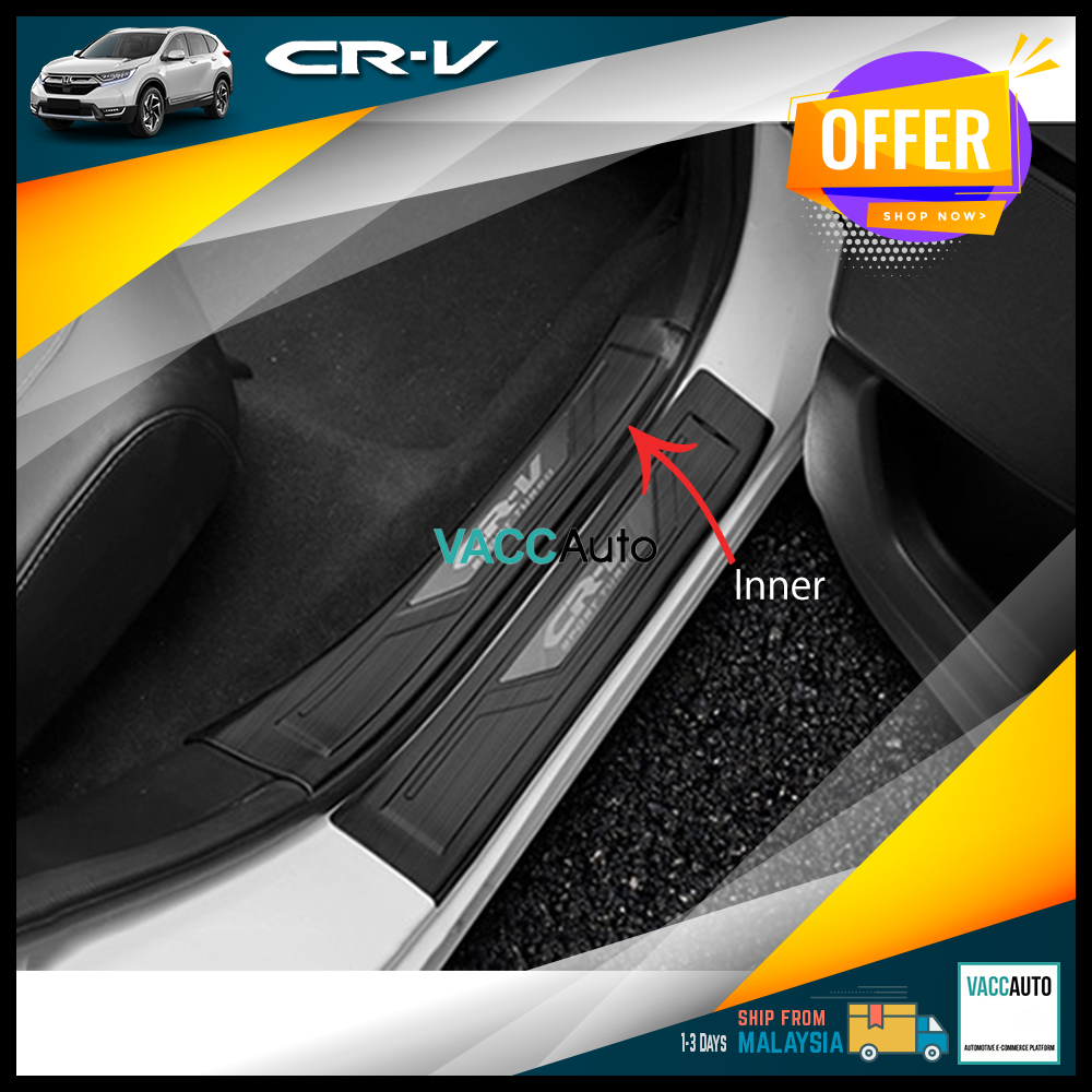 Honda CR-V / CRV 2017 - 2020 Door Step Scuff Plate Sporty Vacc Auto Car Styling Accessories Exterior Car Body Trim