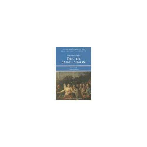 Memoirs dari Duc De Saint-simon 1715-1723: Fatal Kelemahan-Internasional