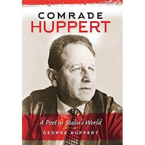 Kawan Huppert: Seorang Penyair Dalam Stalin Dunia-Internasional