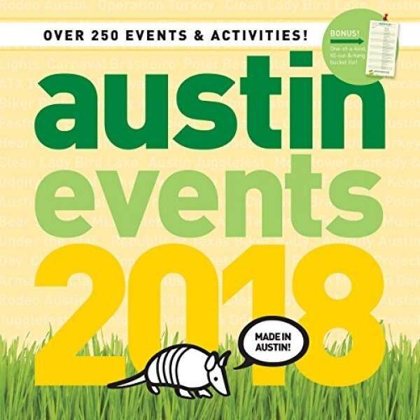 Austin Texas Acara Kalender Dinding 2018-Lebih dari 250 Austin Tanggal Acara dan Kegiatan Yang Sudah Pada Kalender Anda!-Intl
