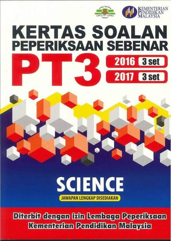 KERTAS SOALAN PEPERIKSAAN SEBENAR PT3 SCIENCE Malaysia