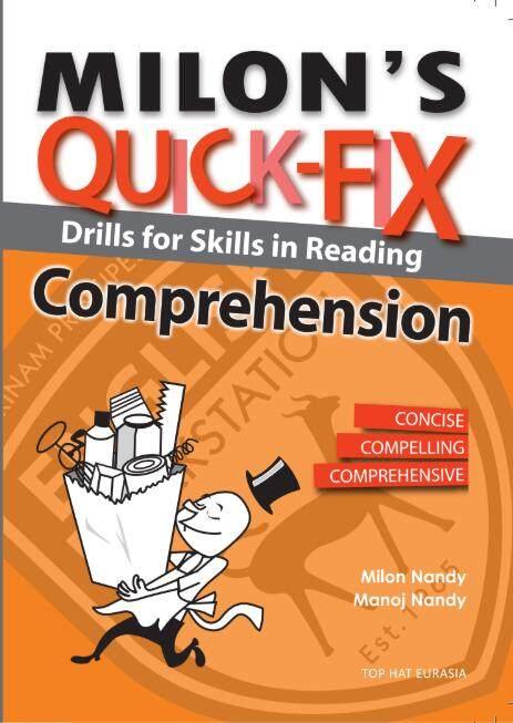 Milon\'s Quick Fix: Drills For Skills In Reading Comprehension