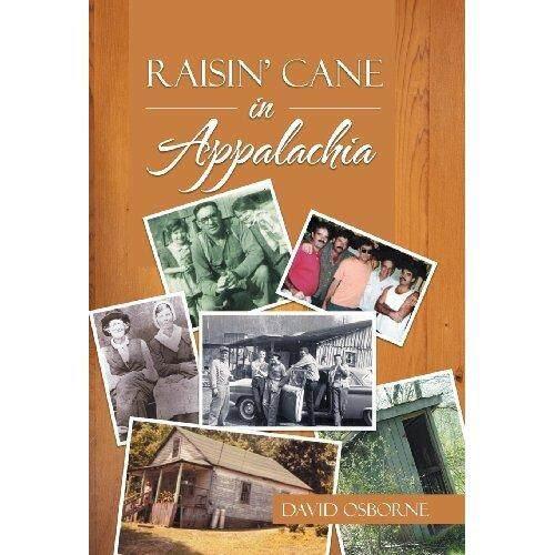 Raisin' Cane in Appalachia - intl