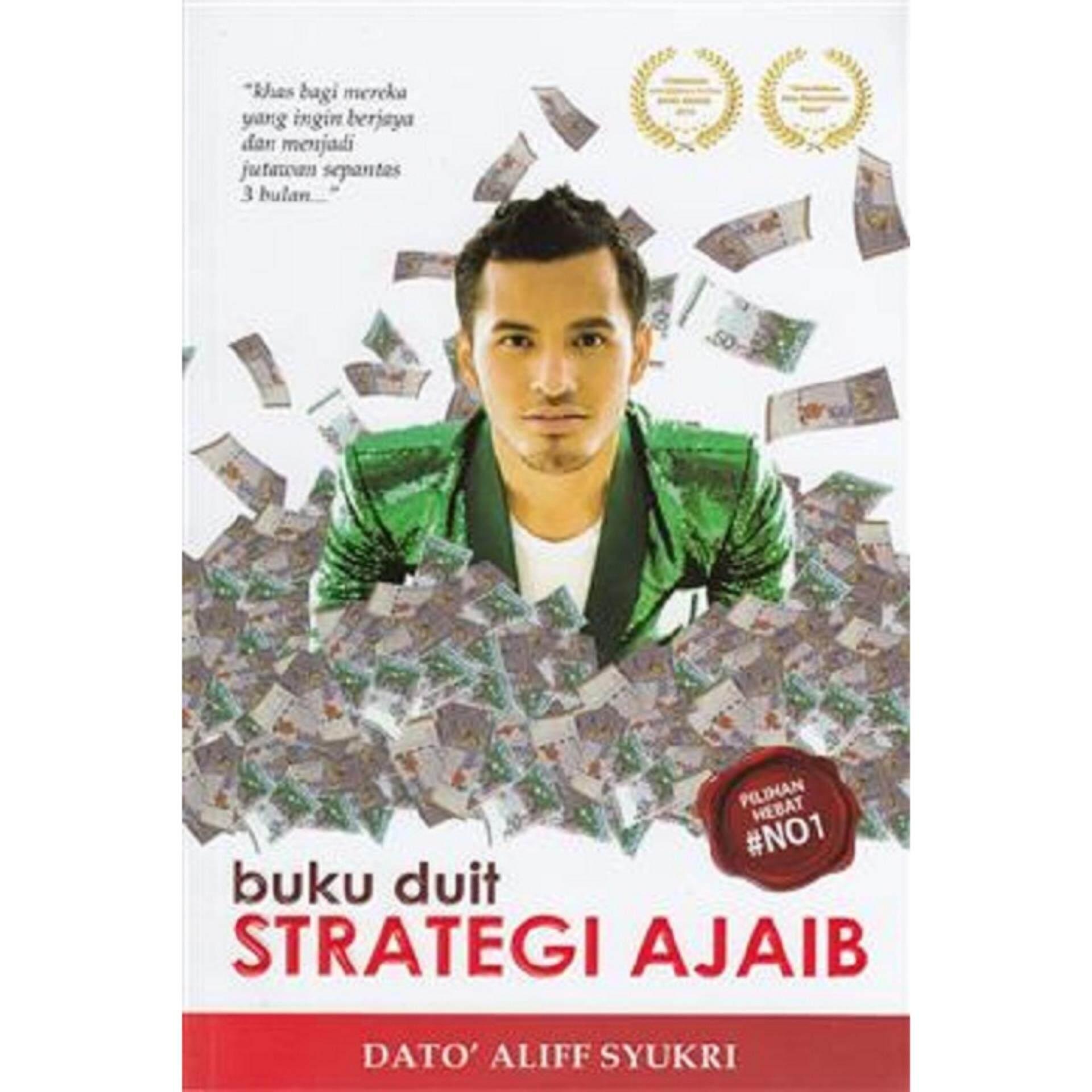 Buku Duit Strategi Ajaib  ISBN : 9789671345054 Author :  Dato` Aliff Syukri Kamarzaman