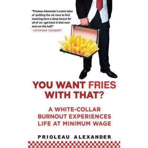 Anda Ingin Kentang Goreng dengan Itu: Kerah Putih Burnout Pengalaman Kehidupan Di Upah Minimum-Internasional