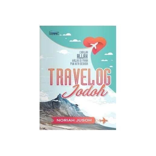 Travelog Jodoh Isbn: 9789673883530  Author: Noriah Jusoh