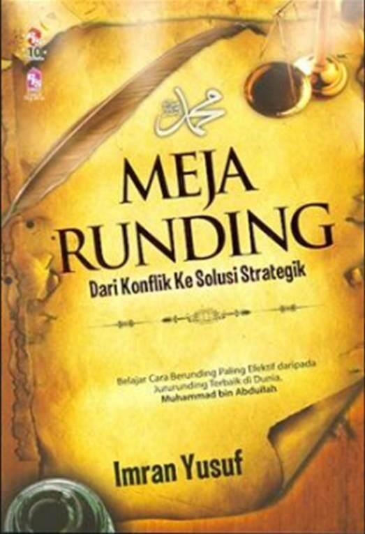 Meja Runding: Dari Konflik ke Solusi Strategik (Bisnes & Pengurusan)