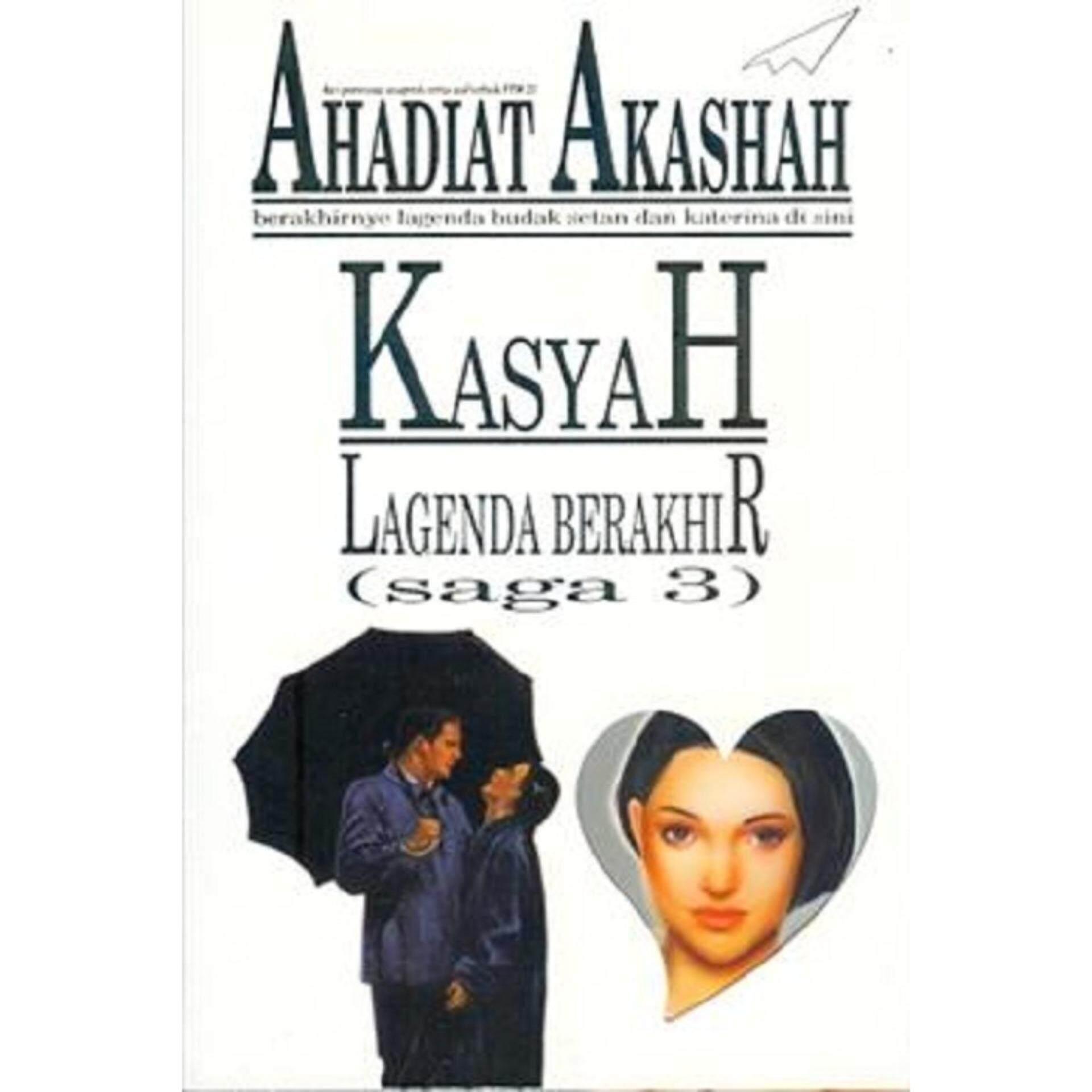 Kasyah: Lagenda Berakhir (Saga #3) - ISBN : 9789833642182 Author Ahadiat Akashah