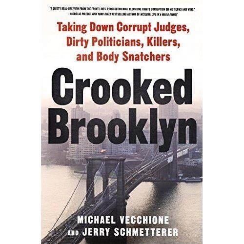 Bengkok Brooklyn: Menurunkan Korup Hakim Kotor Politisi Pembunuh dan Badan Snatchers-Internasional