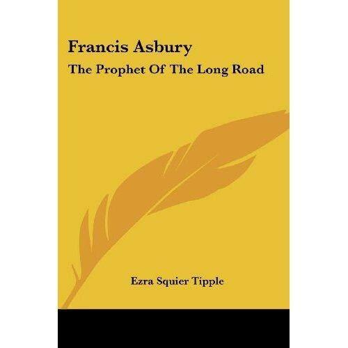 Francis Asbury: Nabi Panjang Jalan-Internasional
