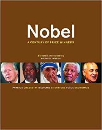 Nobel : A Century of Prize Winners