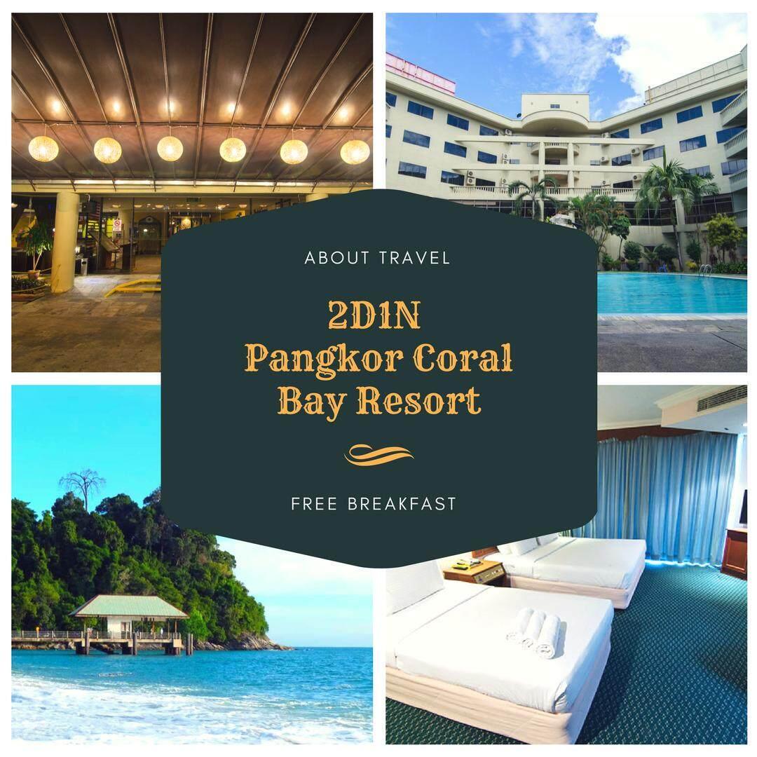 [Hotel Stay/Package] 2D1N Pangkor Coral Bay FREE Breakfast (Pulau Pangkor)