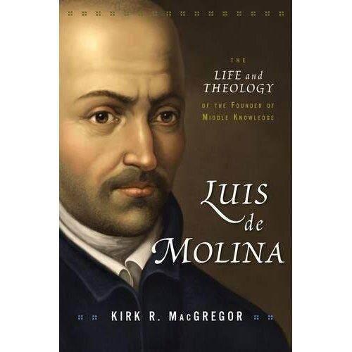 Luis De Molina: Kehidupan dan Teologi Pendiri Tengah Pengetahuan-Internasional