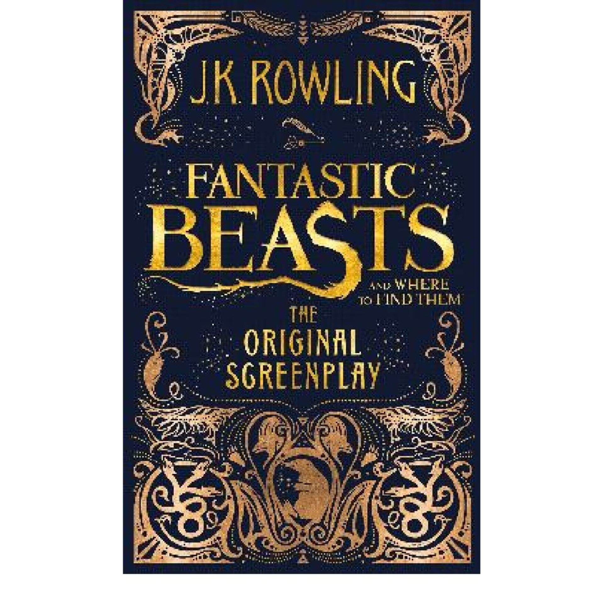Fantastic Beasts and Where to Find Them: The Original Screenplay; ISBN:  9781408708989: Author by: Rowling, J.K.