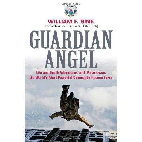 Guardian Malaikat: Hidup dan Mati Petualangan dengan Pararescue Paling Kuat Di Dunia Commando Rescue Force-Internasional