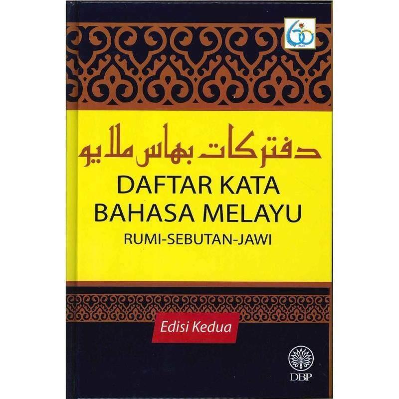 DAFTAR KATA BAHASA MELAYU ( RUMI-SEBUTAN-JAWI ) Malaysia