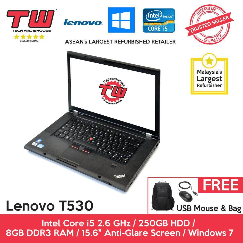 Lenovo T530 Core i5 2.6 GHz / 8GB RAM / 250GB HDD / Windows 7 Laptop / 3 Months Warranty (Factory Refurbished) Malaysia