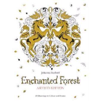 Enchanted Forest Artist39s Edition A Pull Out And Frame Colouring Book Johanna Basford