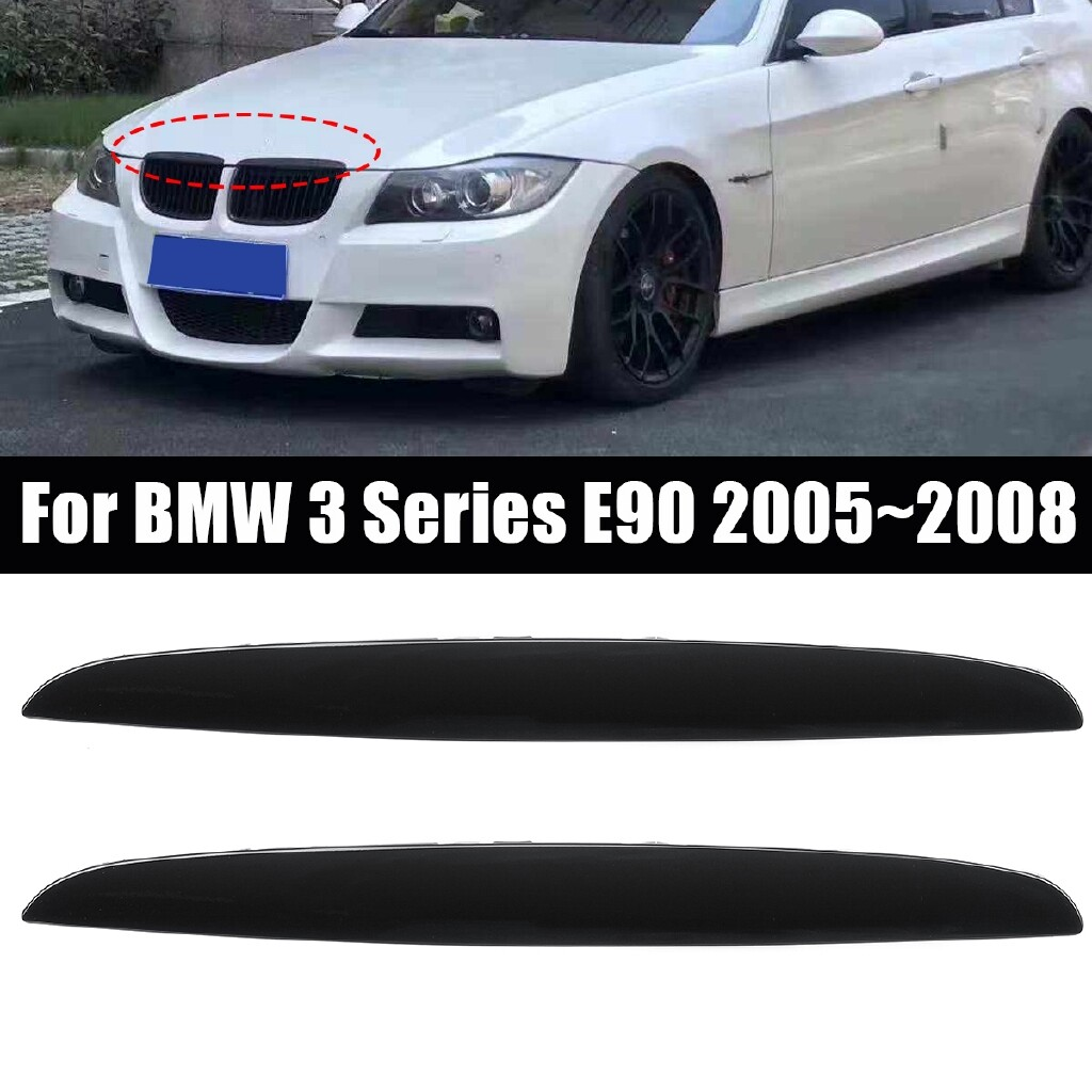 Car Lights - Glossy Black Front Grill Hood Upper Eyebrow Eyelids For BMW 3 Series E90 0508 - Replacement Parts
