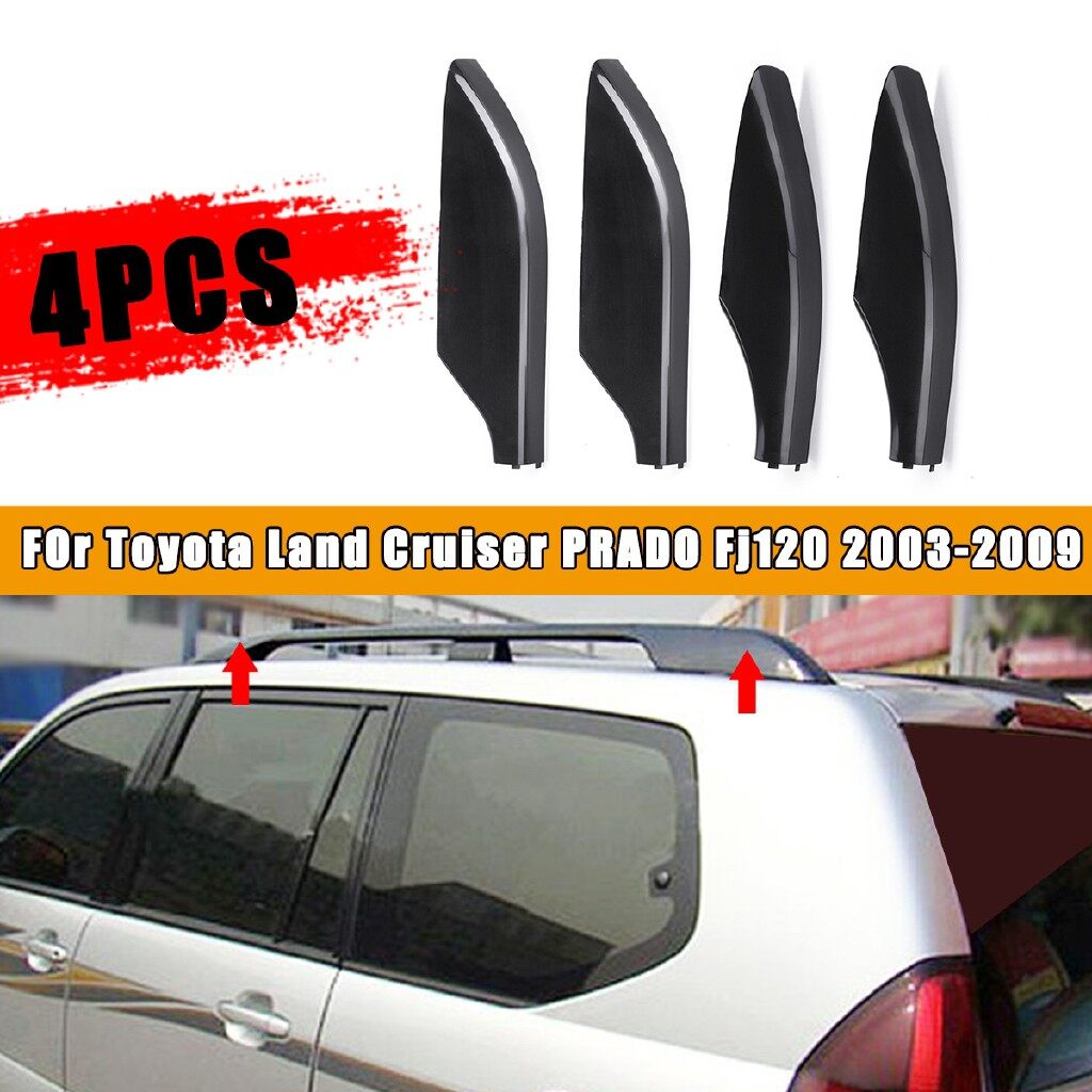 Engine Parts - 4X Roof Rack Bar End Cover Shell For Toyota Land Cruiser Prado Fj120 03- 09 - Car Replacement