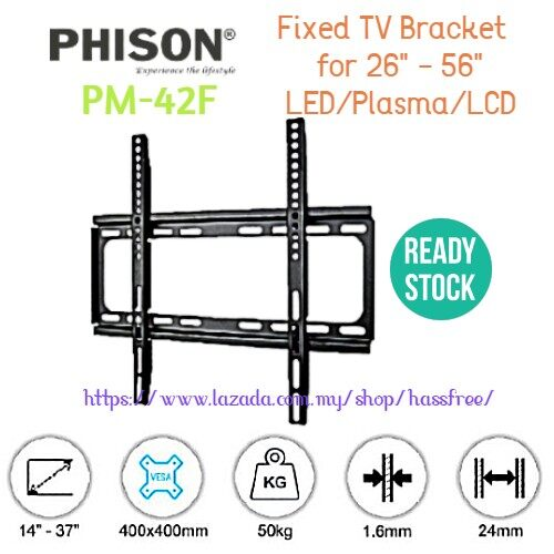 "Phison Fixed TV Bracket for 26"" - 56"" LED/Plasma/LCD PM-42F PM42F"