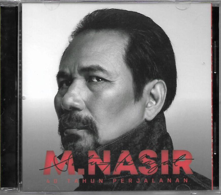 M. Nasir - Satu Hikayat 40 Tahun Perjalanan CD