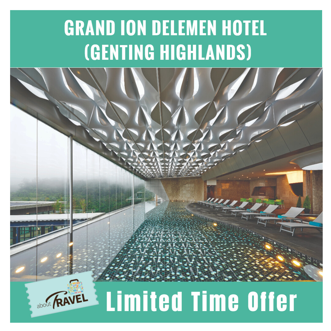 [Hotel Stay/Package] 2D1N Grand Ion Delemen FREE Breakfast (Genting Highlands)