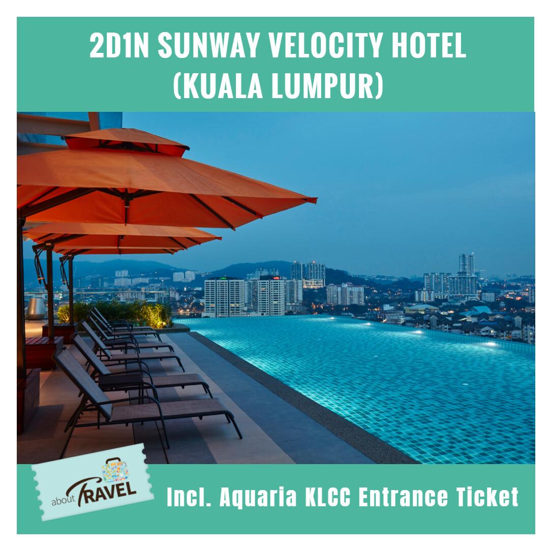 [Hotel Stay/Package] 2D1N Sunway Velocity Hotel FREE Aquaria KLCC Entrance Ticket + Breakfast (Petaling Jaya)