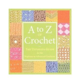 Harga A to Z of Crochet