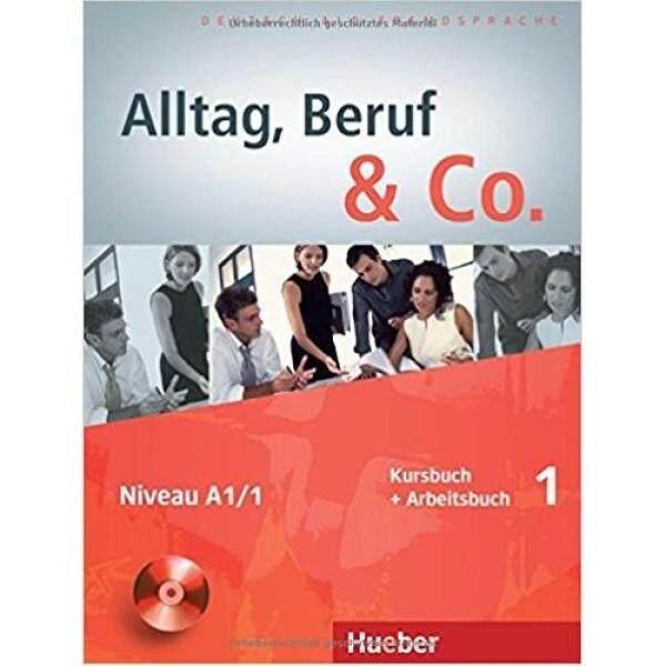 Alltag, Beruf & Co. 1 Kursbuch + Arbeitsbuch Mit Audio-Cd Zum Arbeitsbuch * pre order * pre order