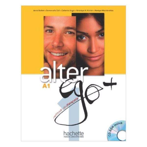 Alter EGO +: Livre De LEleve + CD-Rom A1 Hachette * pre order * pre order