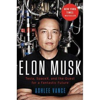 Harga Elon Musk Intl: Tesla, SpaceX, and the Quest for a Fantastic Future