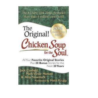 Harga Chicken Soup for the Soul : All Your Favorite Original Stories Plus 20 Bonus Stories for the Next 20 Years