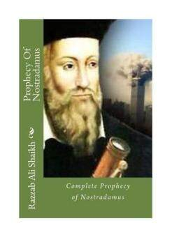 Prophecy of Nostradamus: Complete Prophecy of Nostradamus