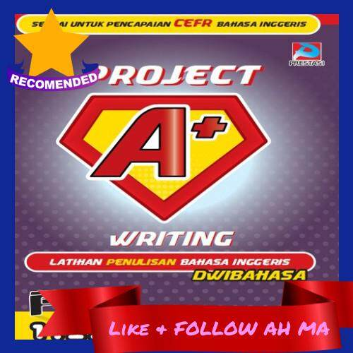 Best Selling Project A+ Writing Technique Exercise Book Secondary School PT3 English Dwibahasa Common Exam Topics (Ready Stock)