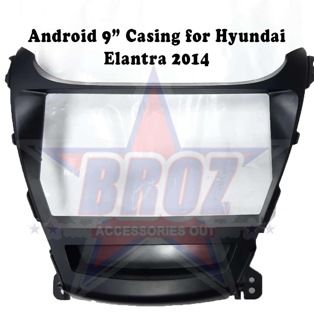 9 inches Car Android Player Casing for Elantra 2014