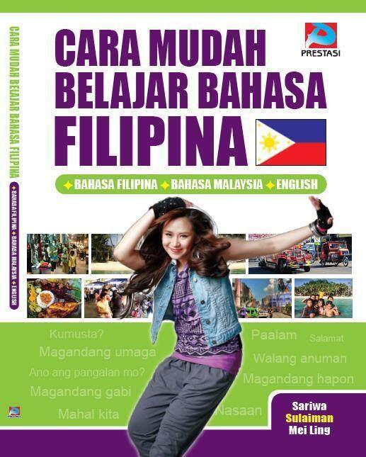 Cara Mudah Belajar Bahasa Filipina (EASY WAYS TO LEARN FILIPINO)