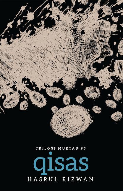 TRILOGI MURTAD #1: QISAS