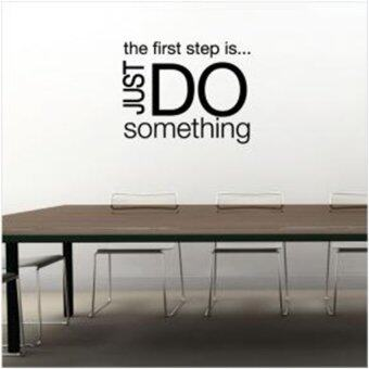 Harga Wall Sticker - Inspiring Quote/Text (The First Step is Just Do Something)