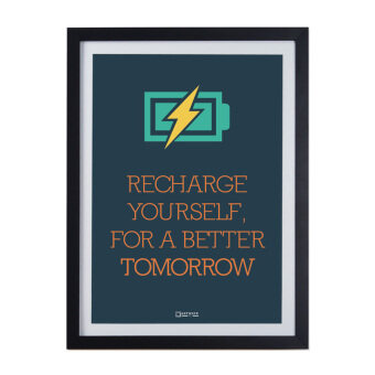 "Harga Framed Poster ""Recharge Yourself For A Better Tomorrow"""