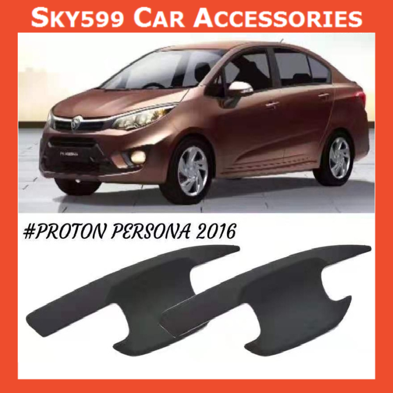Proton Persona 2016-2020 Matte Black Door Handle Inner Bowl Inserts Cover 4pcs