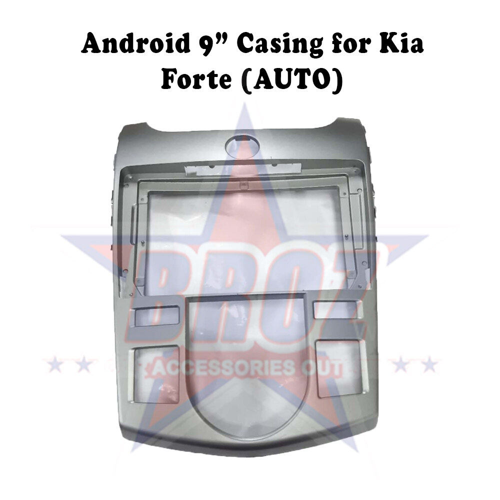 9 inches Car Android Player Casing for Kia Forte (Auto)