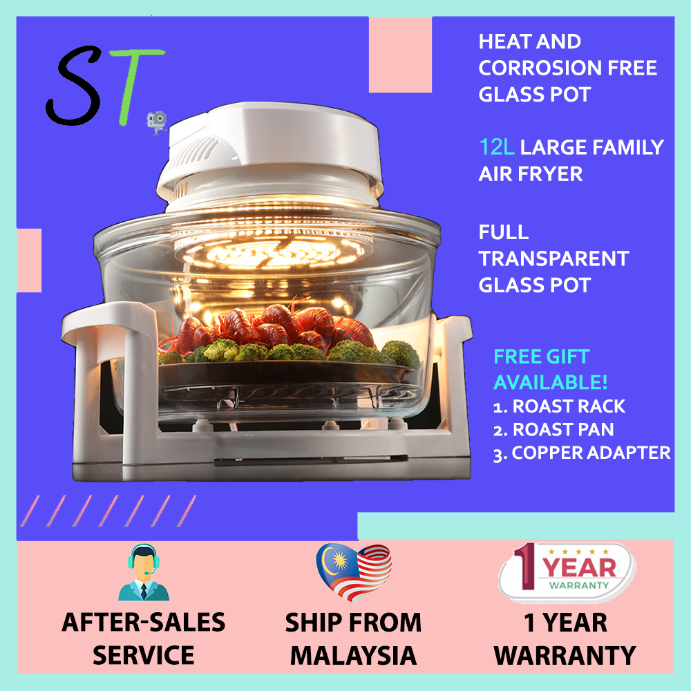 ST 12L Glass Bowl Convection Oven Air Fryer Full Transparent  Automatic Large Capacity Thick Glass ( Glass Oven / Bowl / Air Fryer / Oven / Toaster / Cooker / Grill ) (Penggoreng Udara / 空气炸锅)