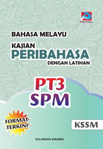 Kajian Peribahasa Dengan Latihan PT3 & SPM