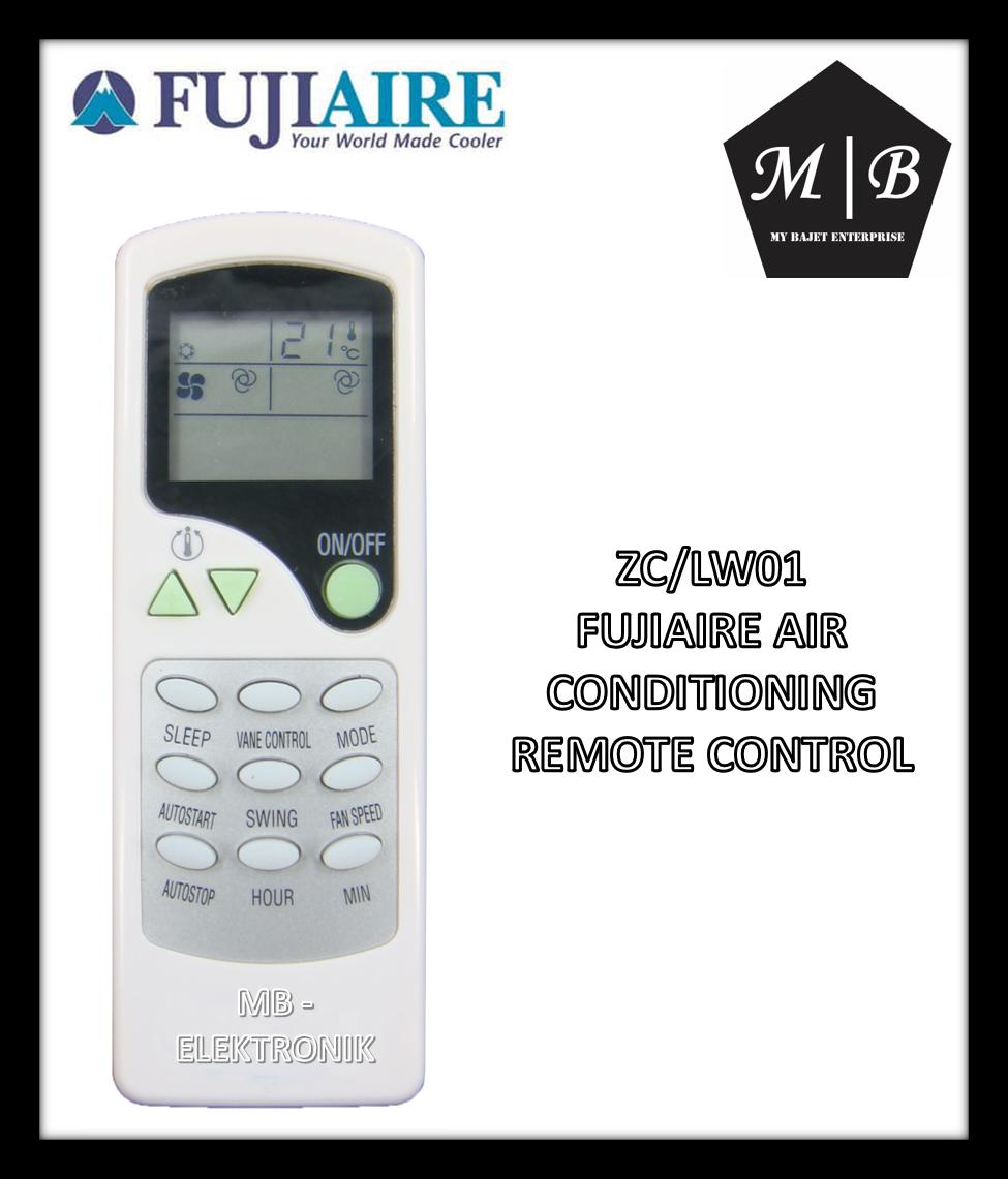 FUJIAIRE/FUJITECH/TRANE AIR CONDITIONING / AIRCOND / AIR COND REMOTE CONTROL ZC-LW01 ZC-LW07