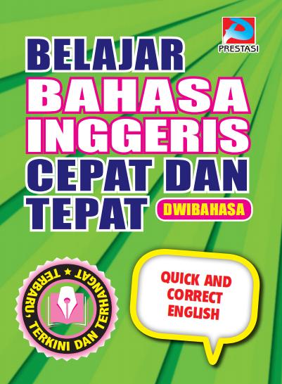 Belajar Bahasa Inggeris Cepat dan Tepat