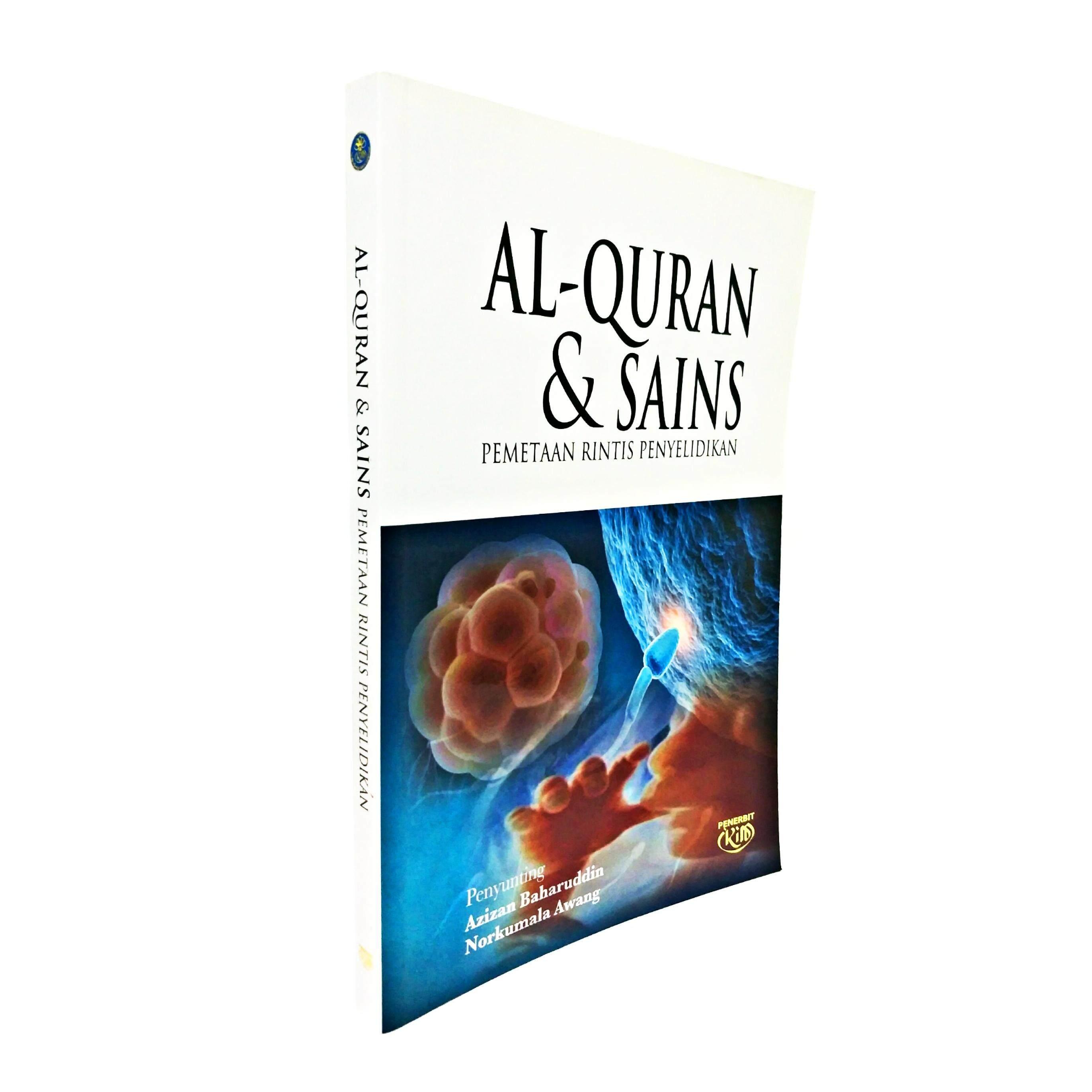 Al-Quran & Sains Pemetaan Rintis Penyelidikan, Penyunting Azizan Baharuddin / Norkumala Awang oleh IKIM
