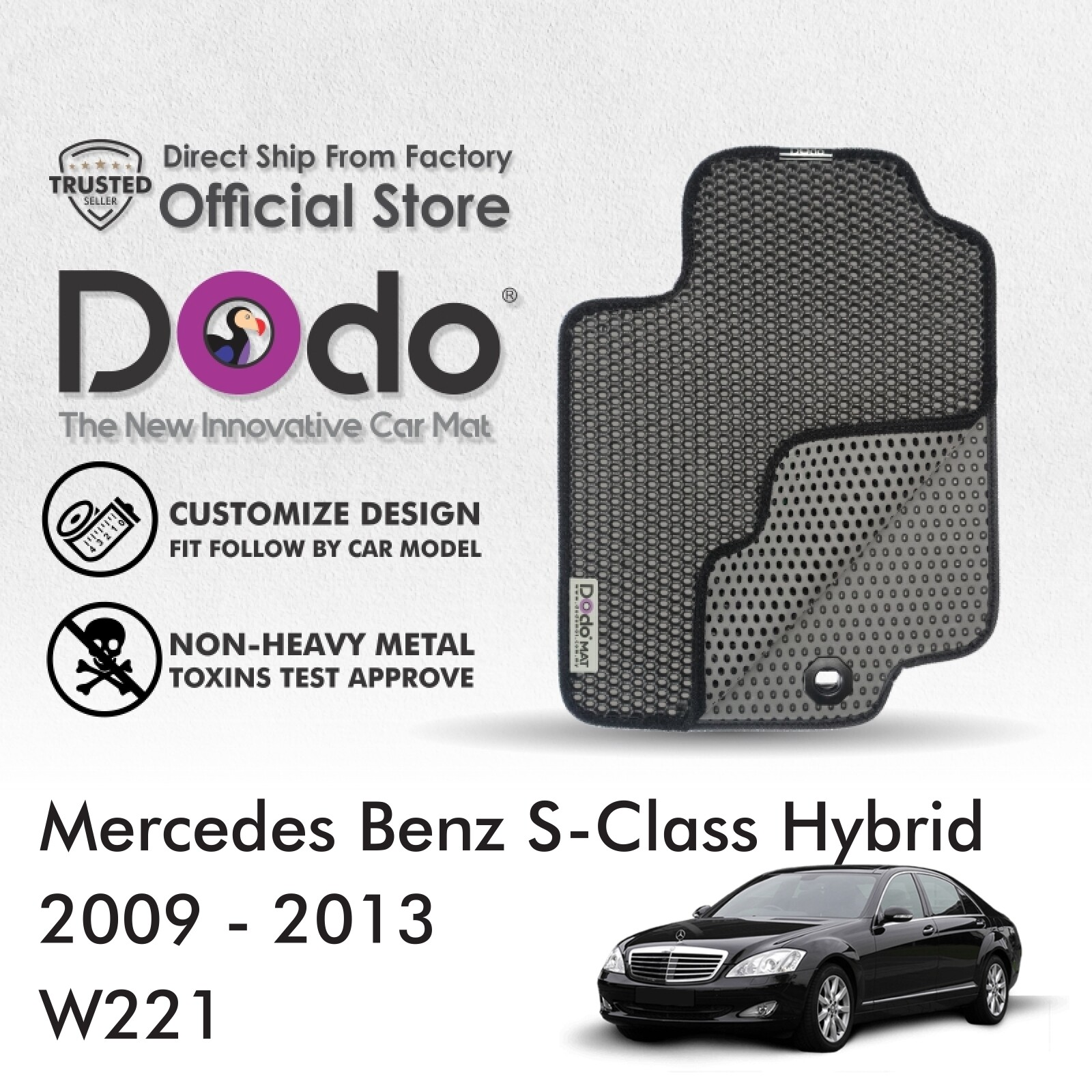 Dodo® Car Mat / Mercedes Benz S-Class Hybrid / 2009 - 2013 / W221